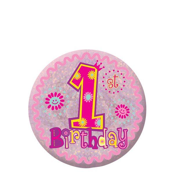 Happy 1st Birthday Girl Badge
