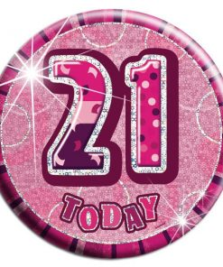 Pink 21st Birthday Badge
