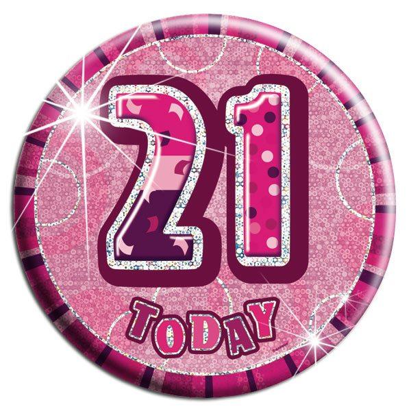 Pink 21st Birthday Badge