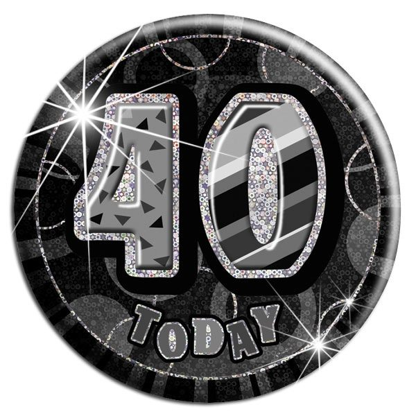 Black '40 Today' Birthday Badge
