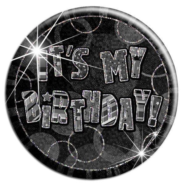 Black 'It's My Birthday' Badge
