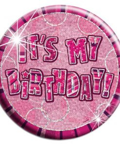 Pink 'Its My Birthday' Badge