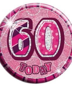 Pink '60 Today' Big Birthday Badge