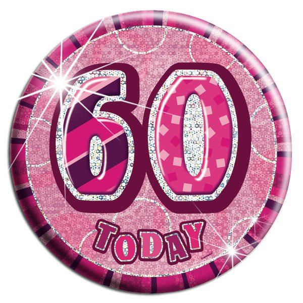 Pink '60 Today' Big Birthday Badge