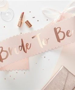 Rose Gold Foiled 'Bride to Be' Paper Sash