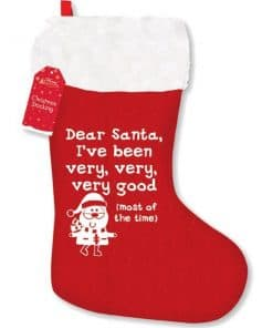 """I've Been Very Good"" Christmas Stocking"