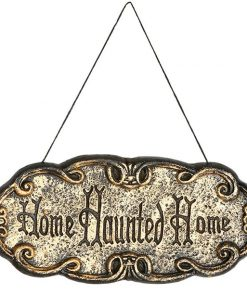 """Home Haunted Home"" Sign"