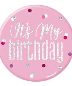 "Pink Birthday Glitz ""Its my Birthday"" Badge"